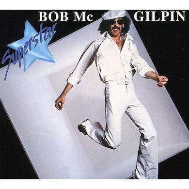 Bob McGilpin SUPERSTAR / SEXY THING Vinyl Record
