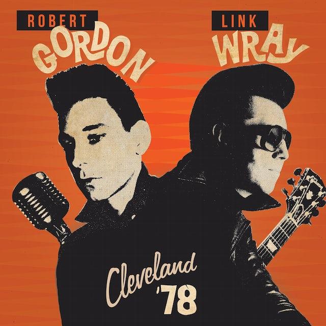 Robert Gordon / Link Wray CLEVELAND '78 CD