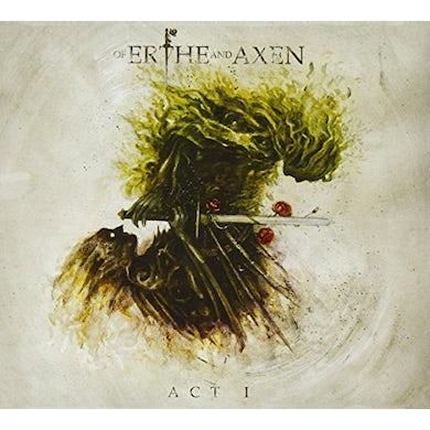 Xanthochroid OF ERTHE & AXEN: ACT I CD