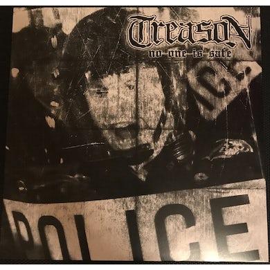 Treason NO ONE IS SAFE Vinyl Record