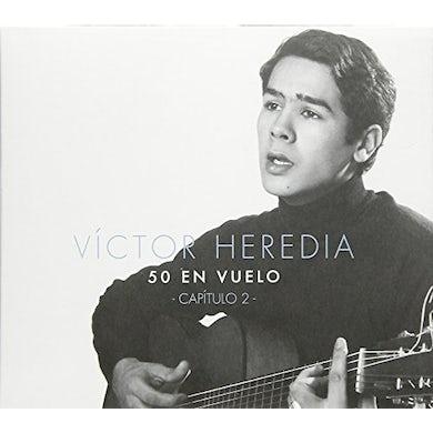 Victor Heredia 50 EN VUELO CAPITULO 2 CD