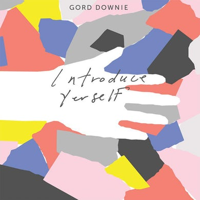 Gord Downie INTRODUCE YERSELF Vinyl Record