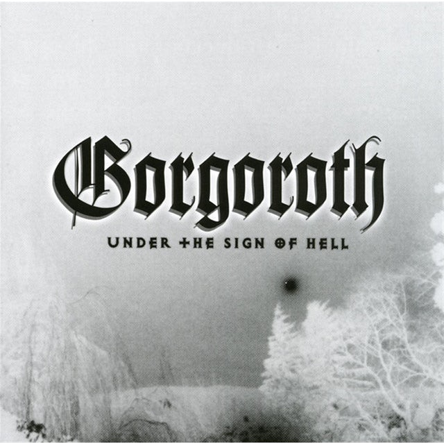 Gorgoroth UNDER THE SIGN OF HELL Vinyl Record