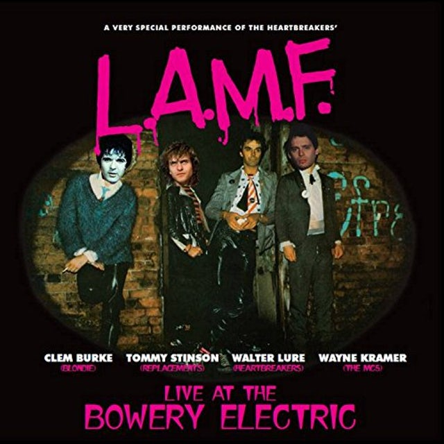 Walter Lure / Clem Burke L.A.M.F.: LIVE BOWERY ELECTRIC CD