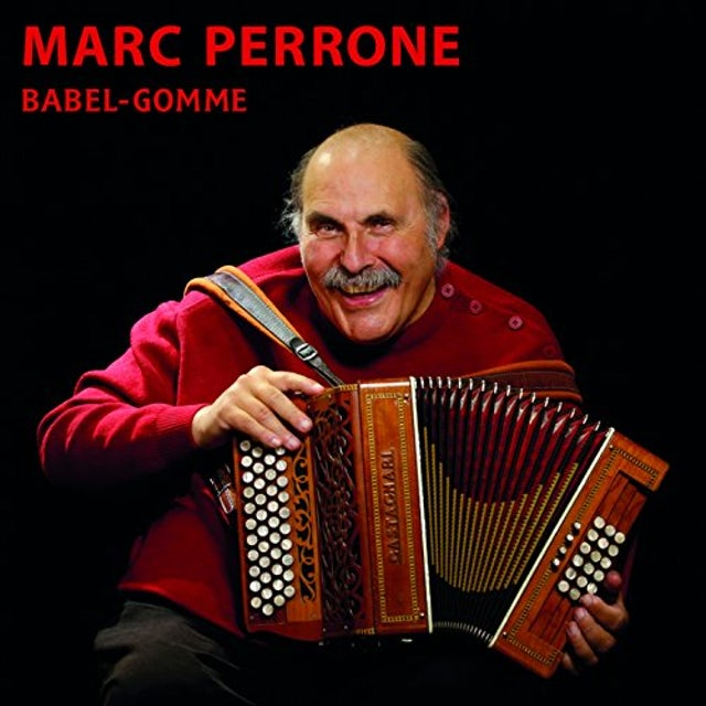 Marc Perrone BABEL-GOMME CD