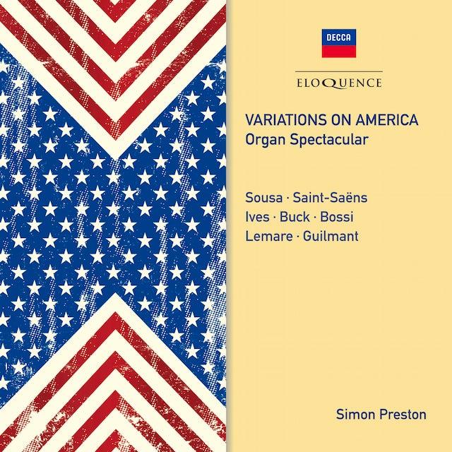 Simon Preston VARIATIONS ON AMERICA: ORGAN SPECTACULAR CD