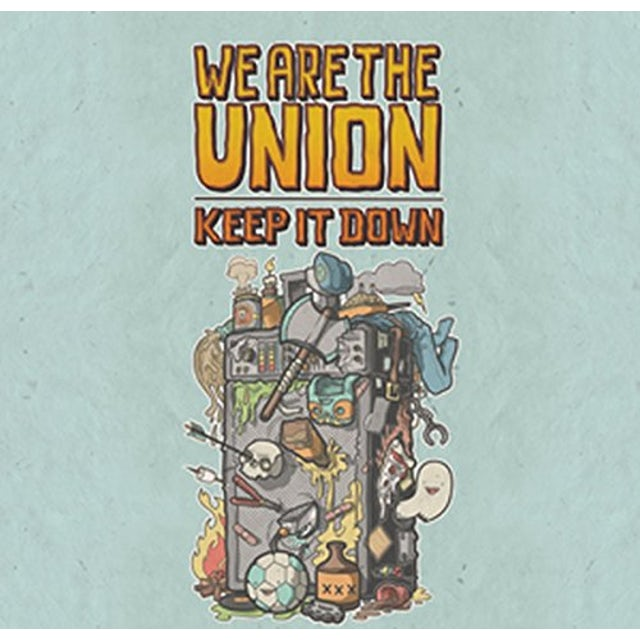 We Are The Union KEEP IT DOWN CD