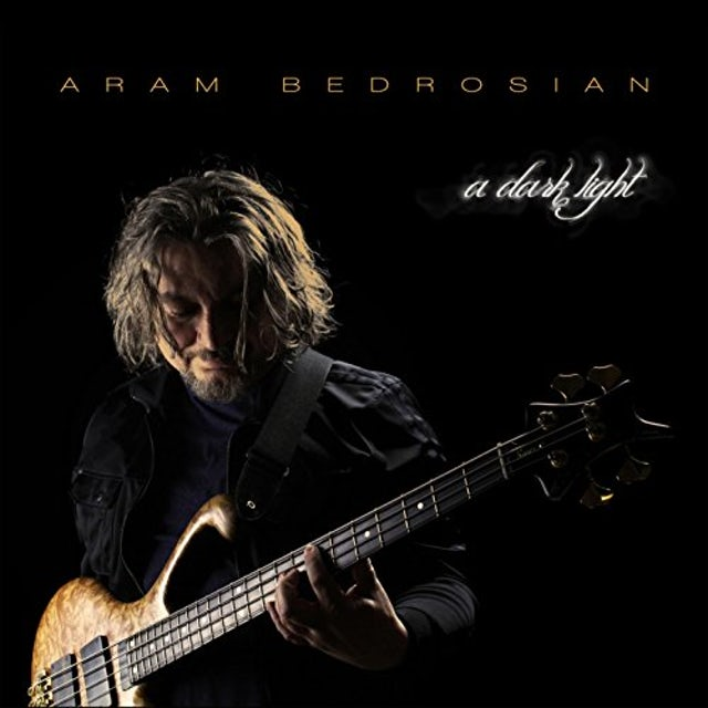 Aram Bedrosian DARK LIGHT CD