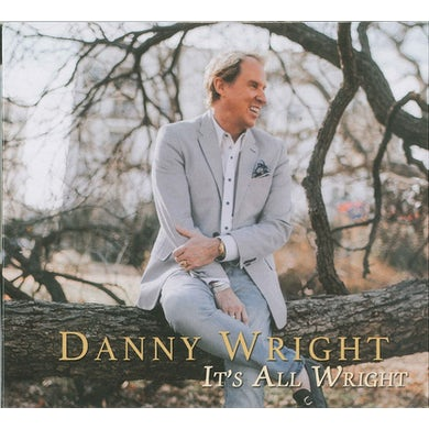 Danny Wright IT'S ALL WRIGHT CD