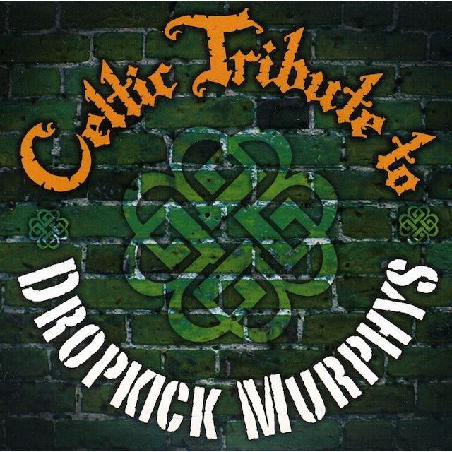 Celtic Tribute Players DROPKICK MURPHYS CELTIC TRIBUTE CD