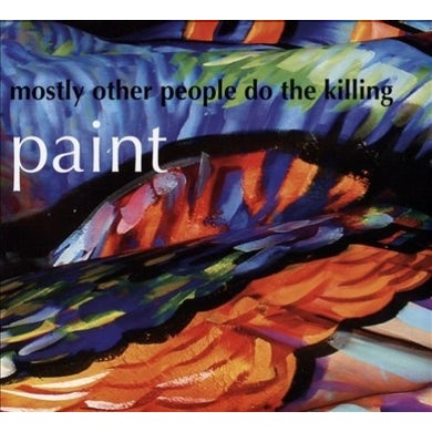 Mostly Other People Do The Killing PAINT CD