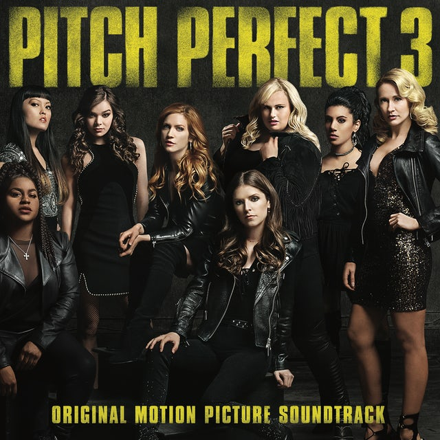 Pitch Perfect 3 / O.S.T. PITCH PERFECT 3 / Original Soundtrack Vinyl Record