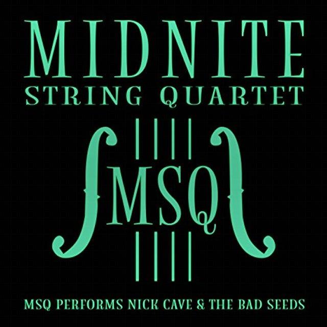 Midnite String Quartet MSQ PERFORMS NICK CAVE & THE BAD SEEDS (MOD) CD