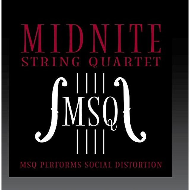 Midnite String Quartet MSQ PERFORMS SOCIAL DISTORTION (MOD) CD