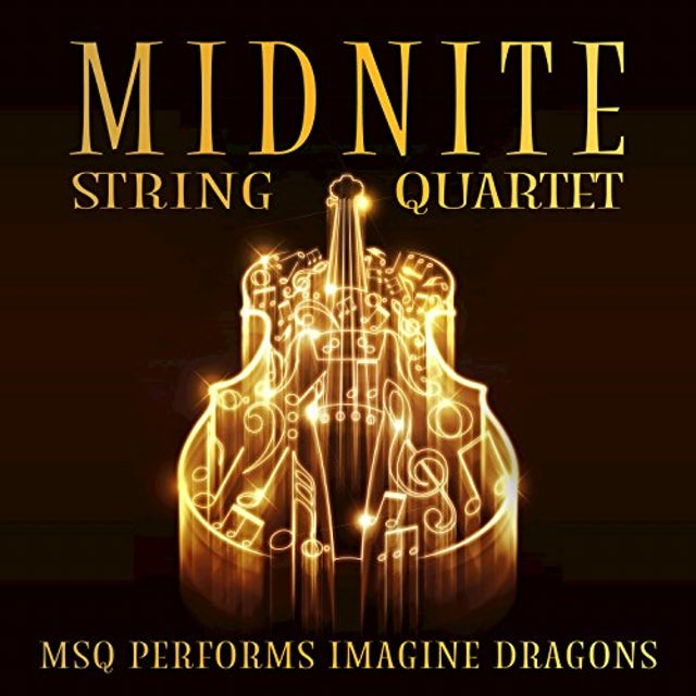 Midnite String Quartet MSQ PERFORMS IMAGINE DRAGONS (MOD) CD