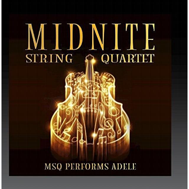 Midnite String Quartet MSQ PERFORMS ADELE (MOD) CD