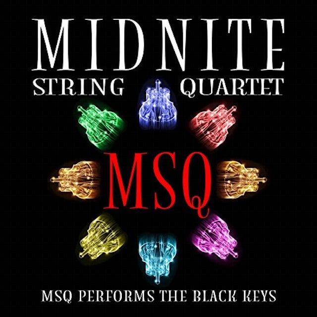 Midnite String Quartet MSQ PERFORMS THE BLACK KEYS CD