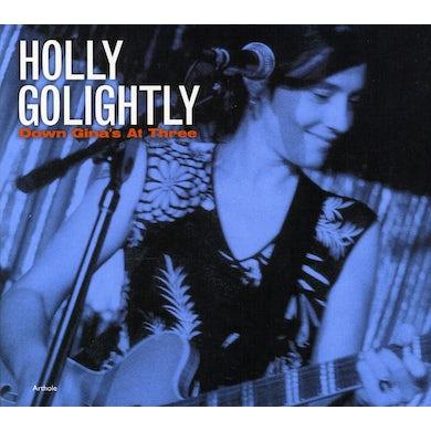 Holly Golightly DOWN GINA'S AT THREE CD