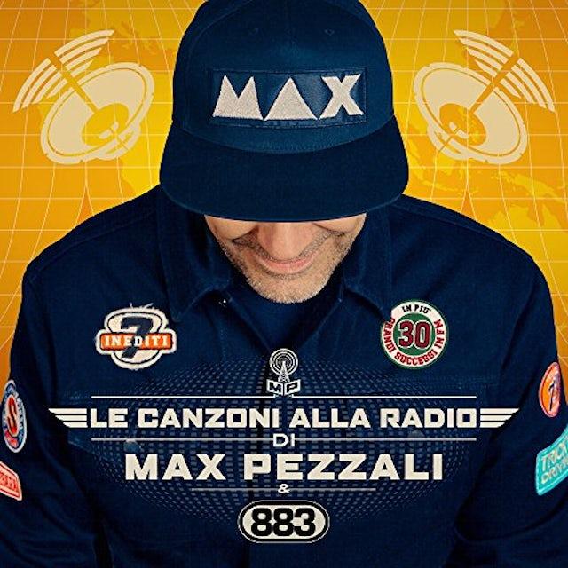 Max Pezzali LE CANZONI ALLA RADIO CD