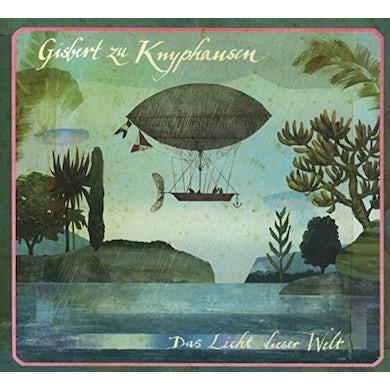 Gisbert zu Knyphausen DAS LICHT DIESER WELT CD