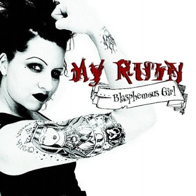 My Ruin BLASPHEMOUS GIRL CD