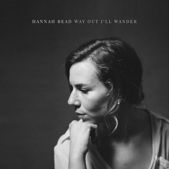 Hannah Read WAY OUT I'LL WANDER Vinyl Record