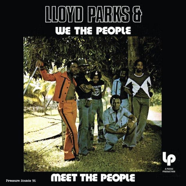 Lloyd Parks & We The People MEET THE PEOPLE Vinyl Record