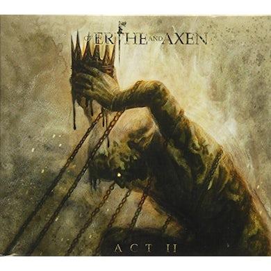Xanthochroid OF ERTHE & AXEN: ACT II CD