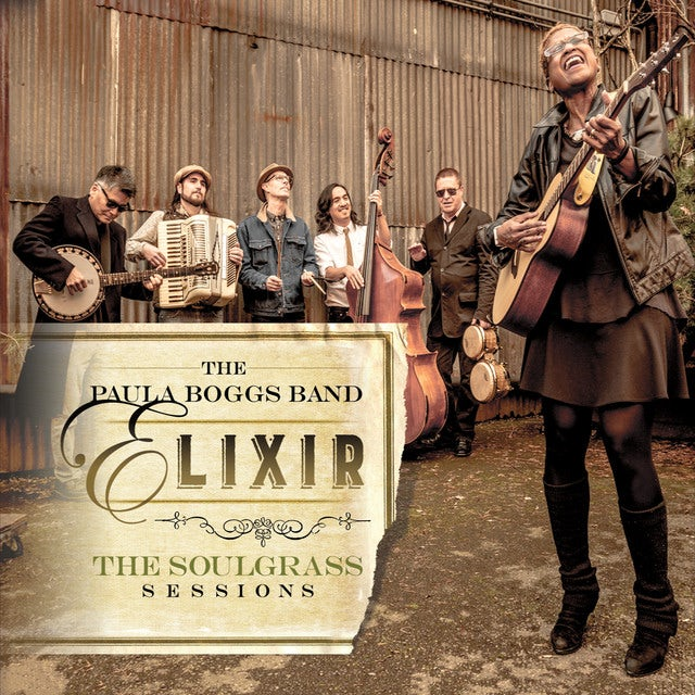 Paula Boggs Band ELIXIR: THE SOULGRASS SESSIONS Vinyl Record