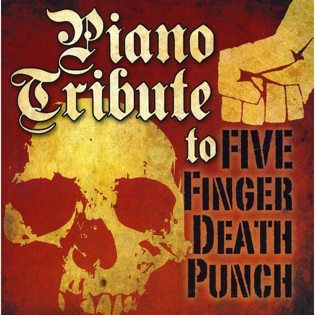 Piano Tribute TO FIVE FINGER DEATH PUNCH CD