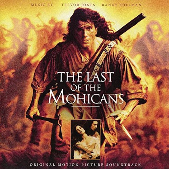 Trevor Jones / Randy Edelman LAST OF THE MOHICANS - ORIGINAL MOTION PICTURE Vinyl Record