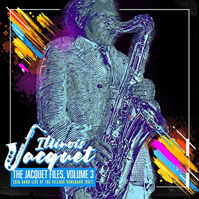 Illinois Jacquet JACQUET FILES VOLUME 3 CD