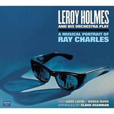 Leroy Holmes MUSICAL PORTRAIT OF RAY CHARLES / GOES LATIN BOSSA CD