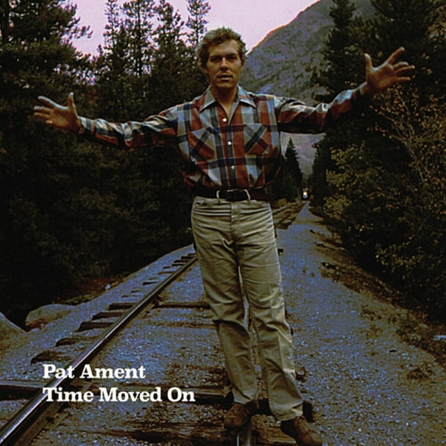 Pat Ament TIME MOVED ON CD