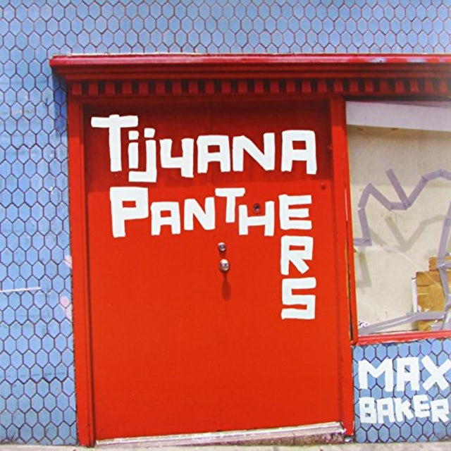 Tijuana Panthers MAX BAKER Vinyl Record