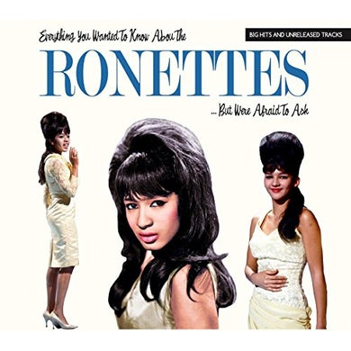 Ronettes EVERYTHING YOU WANTED TO KNOW ABOUT BUT WERE CD