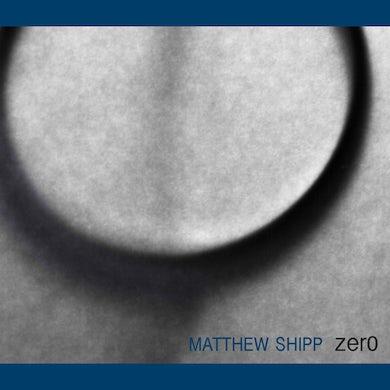 Matthew Shipp ZERO CD