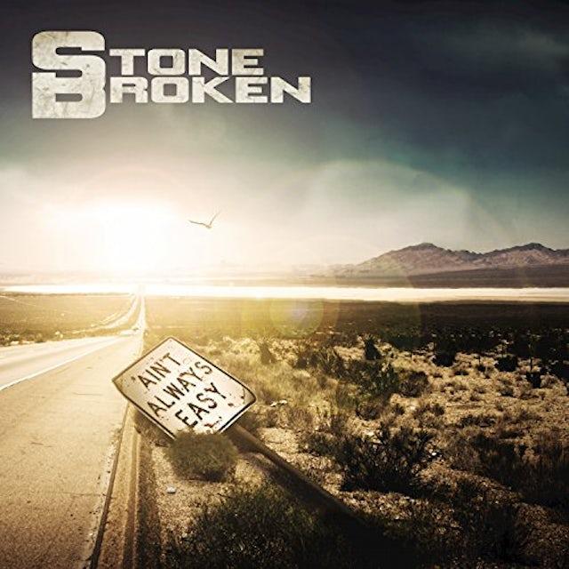Stone Broken AIN'T ALWAYS EASY CD