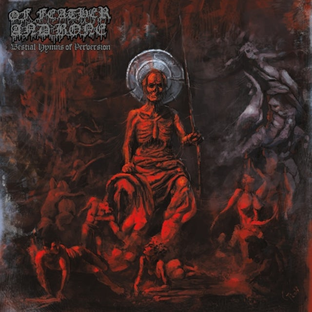 OF FEATHER & BONE BESTIAL HYMNS OF PERVERSION Vinyl Record