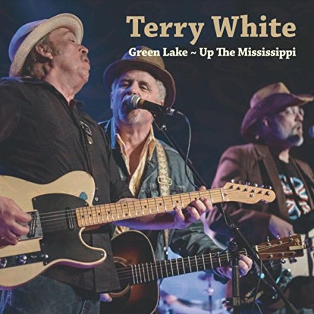Terry White GREEN LAKE / UP THE MISSISSIPPI CD