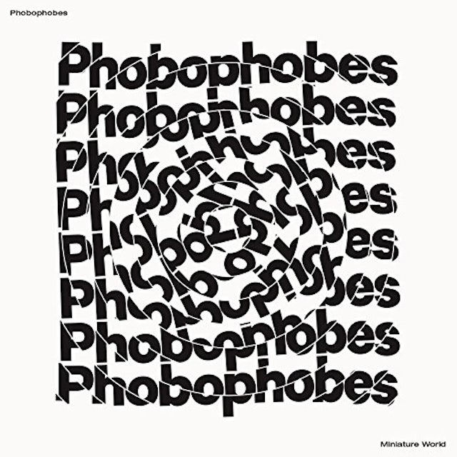 PHOBOPHOBES MINIATURE WORLD CD