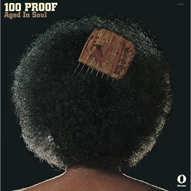 100 Proof Aged In Soul