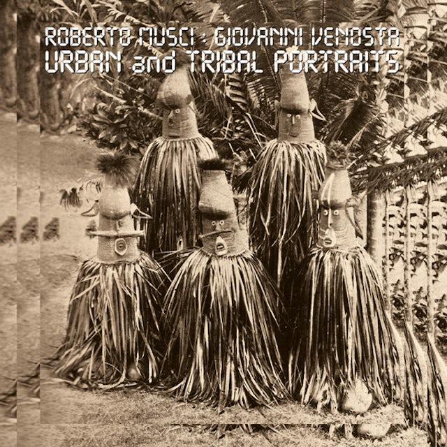 Roberto Musci / Giovanni Venosta URBAN & TRIBAL PORTRAITS Vinyl Record