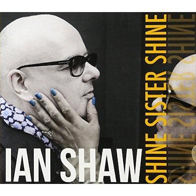 Ian Shaw SHINE SISTER SHINE Vinyl Record
