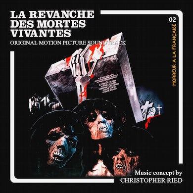 Christopher Ried LA REVANCHE DES MORTES-VIVANTES CD