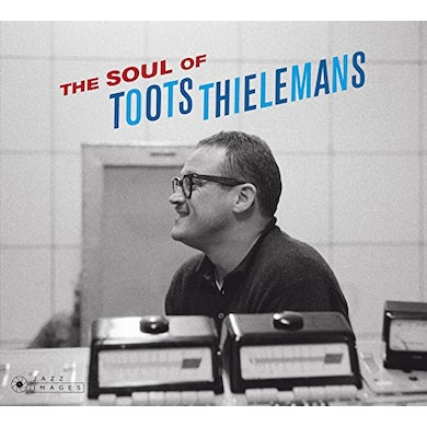 SOUL OF TOOTS THIELEMANS CD