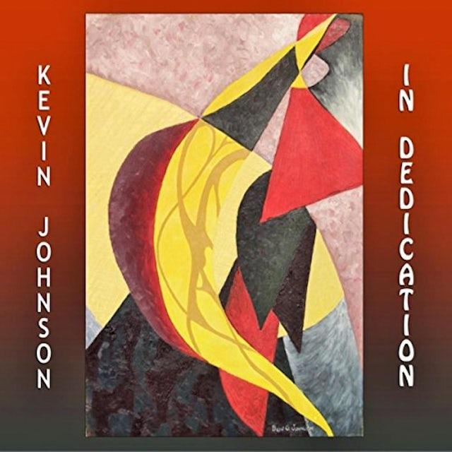 Kevin Johnson IN DEDICATION CD