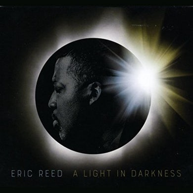 Eric Reed LIGHT IN DARKNESS CD