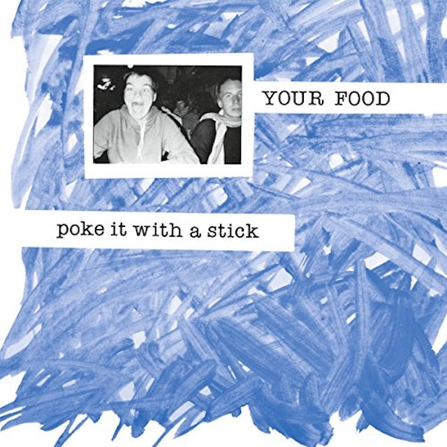 Your Food POKE IT WITH A STICK CD