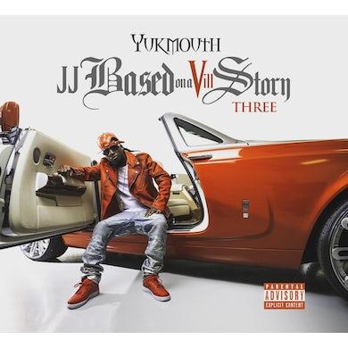 Yukmouth JJ BASED ON VILL STORY THREE CD